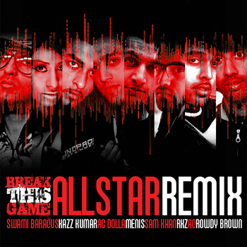Break This Game (Allstar Remix)